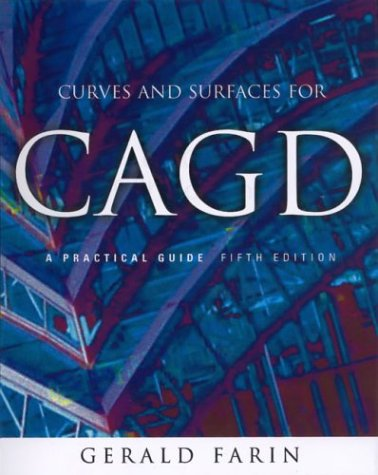 Curves and Surfaces for Cagd: A Practical Guide 9781558607378