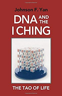 DNA and the I Ching: The Tao of Life 9781556430978