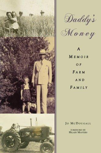 Daddy's Money: A Memoir of Farm and Family 9781557289674