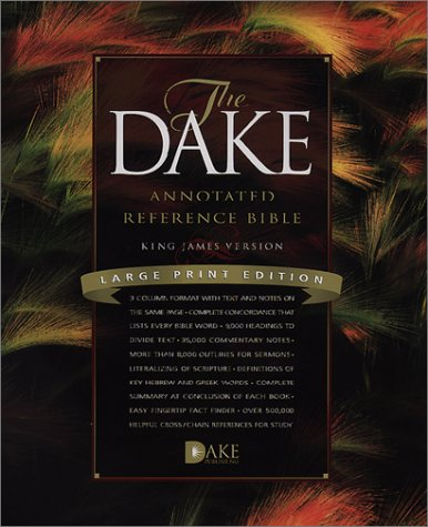 Dake Annotated Reference Bible-KJV-Large Print 9781558291188