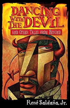 Dancing with the Devil and Other Tales from Beyond/Bailando Con El Diablo y Otros Cuentos del Mas Alla 9781558857445