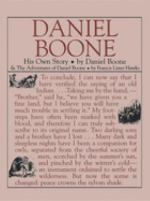 Daniel Boone: His Own Story: His Own Story 9781557094261