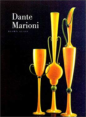 Dante Marioni: Blown Glass 9781555952044