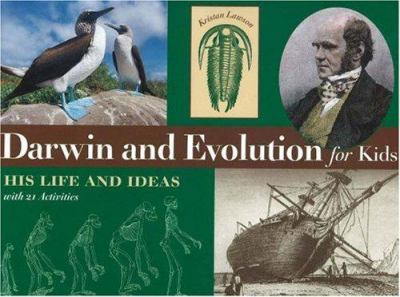 Darwin and Evolution for Kids: His Life and Ideas with 21 Activities 9781556525025