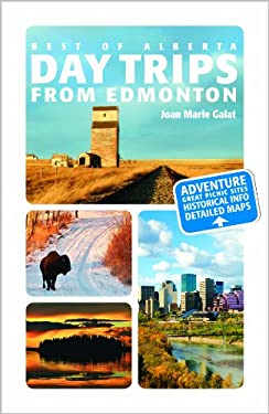 Day Trips from Edmonton 9781552859858