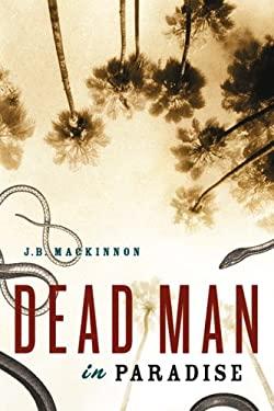 Dead Man in Paradise 9781553651383