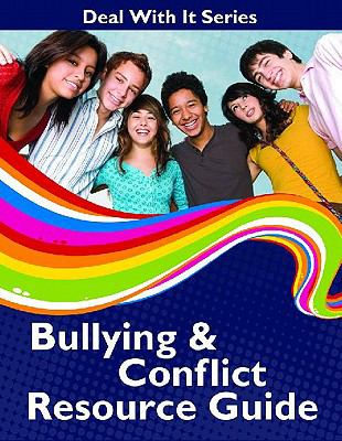Bullying & Conflict Resource Guide 9781552776933