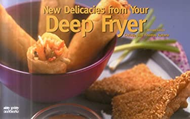 New Delicacies from Your Deep Fryer 9781558672758