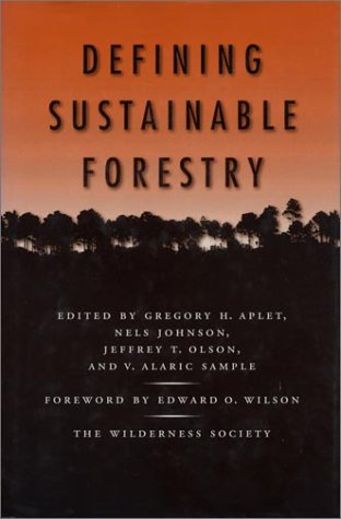 Defining Sustainable Forestry 9781559632331