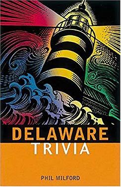 Delaware Trivia 9781558537804