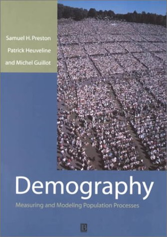 Demography: Measuring and Modeling Population Processes 9781557864512