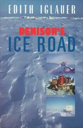 Denison's Ice Road 6827122