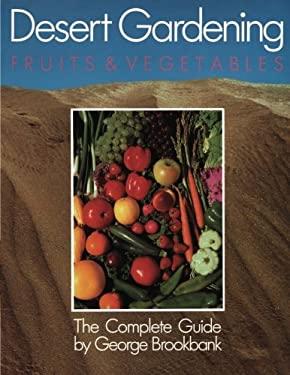 Desert Gardening 9781555610029