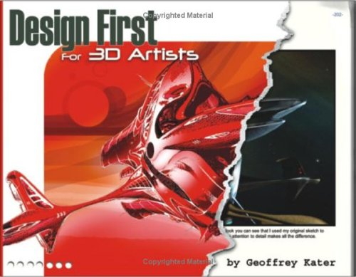 Design First for 3D Artists [With CDROM] 9781556220852