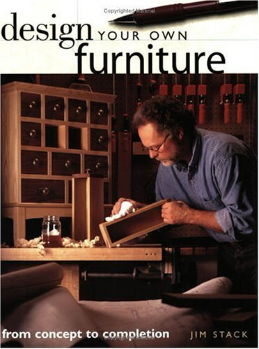 Design Your Own Furniture: From Concept to Completion 9781558706132