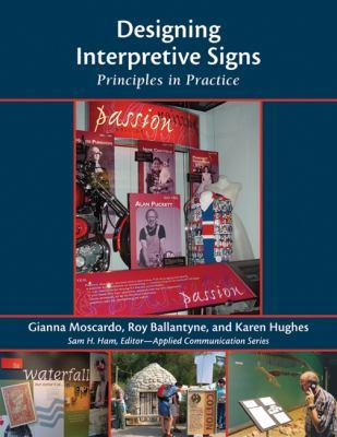 Designing Interpretive Signs: Principles in Practice 9781555915506