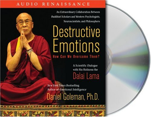Destructive Emotions: How Can We Overcome Them?: A Scientific Dialogue with the Dalai Lama 9781559278195