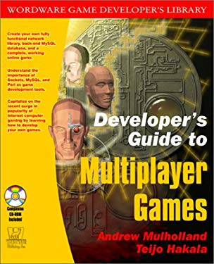 Developer's Guide to Multiplayer Games [With CDROM] 9781556228681