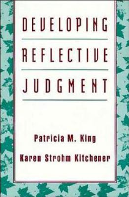 Developing Reflective Judgment 9781555426293