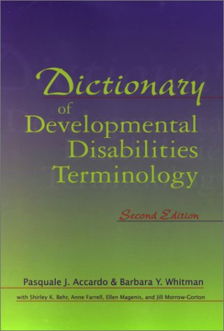 Dictionary of Developmental Disabilities Terminology 9781557665942