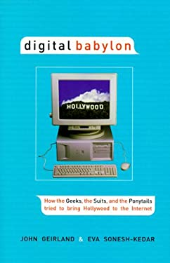 Digital Babylon: How the Greeks, the Suits and the Ponytails Tried to Bring .....
