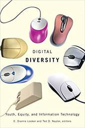 Digital Diversity: Youth, Equity, and Information Technology