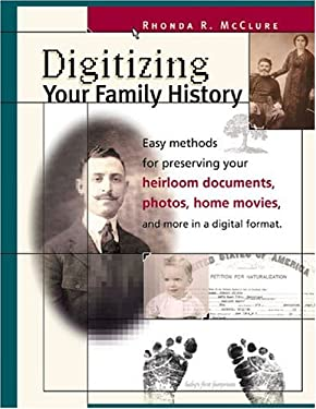 Digitizing Your Family History 9781558707085
