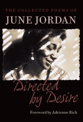 Directed by Desire: The Collected Poems of June Jordan 9781556592287