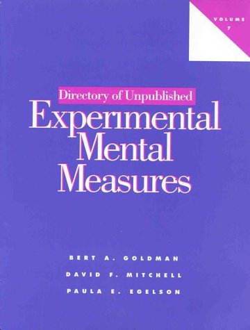 Directory of Unpublished Experimental Mental Measures, Volume 7 9781557984494