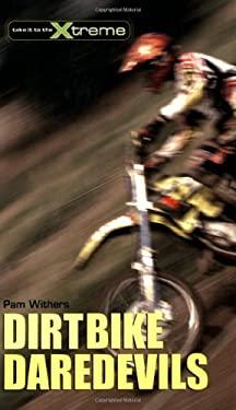 Dirtbike Daredevils 9781552858042