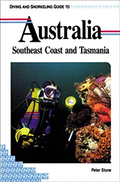 Diving and Snorkeling Guide to Australia: Southeast Coast and Tasmania 9781559920599