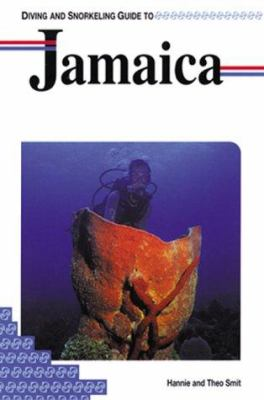 Diving and Snorkeling Guide to Jamaica 9781559920872