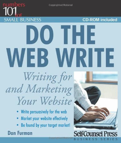 Do the Web Write: Writing for and Marketing Your Website [With CDROM] 9781551808321