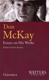 Don McKay: Essays on His Works 6832503