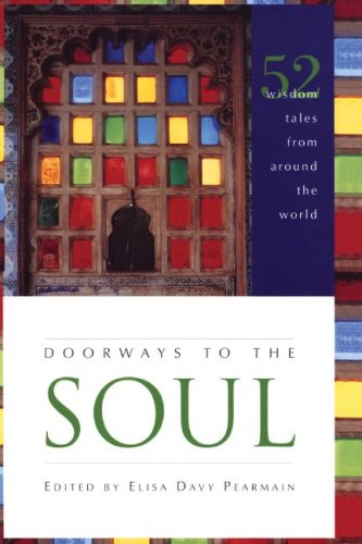 Doorways to the Soul: 52 Wisdom Tales from Around the World 9781556357404