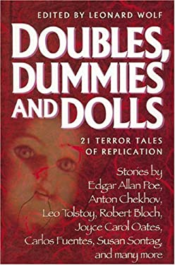 Doubles, Dummies, and Dolls: 21 Terror Tales of Replication 9781557042453