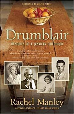 Drumblair: Memories of a Jamaican Childhood 9781554700509