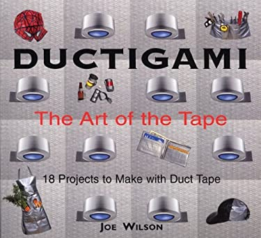 Ductigami: The Art of the Tape 9781550464290