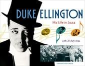 Duke Ellington: His Life in Jazz with 21 Activities 6882090