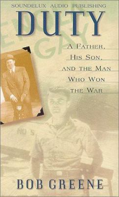 Duty: A Father, a Son, and the Man Who Won the War
