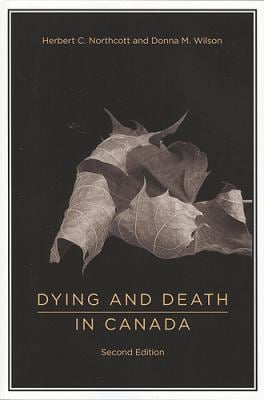 Dying and Death in Canada 9781551118734