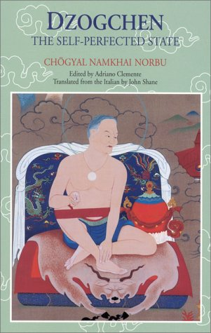 Dzogchen: The Self-Perfected State