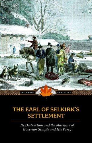 The Earl of Selkirk's Settlement 9781557099723