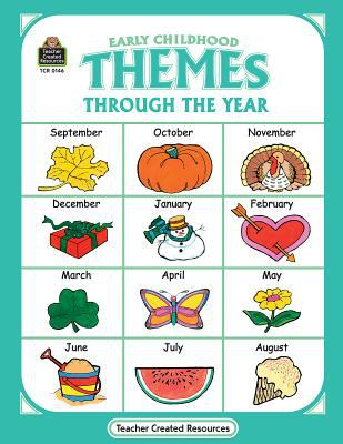 Early Childhood Themes Through the Year 9781557341464