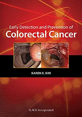 Early Detection and Prevention of Colorectal Cancer 9781556428371