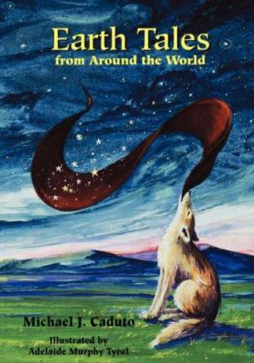 Earth Tales from Around the World 9781555919689