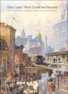 East Coast/West Coast and Beyond: Colin Campbell Cooper American Impressionist 9781555952693