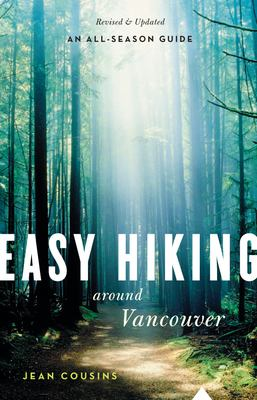 Easy Hiking Around Vancouver 9781553650850