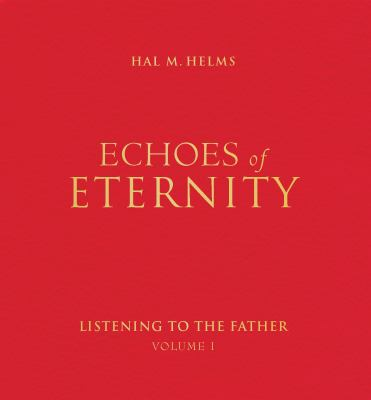 Echoes of Eternity, Volume 1 9781557251732
