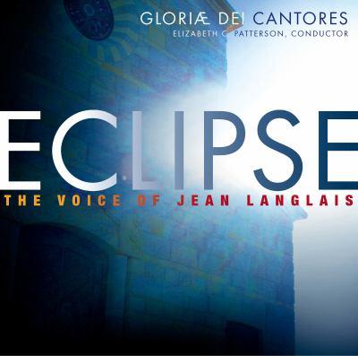 Eclipse: The Voice of Jean Langlais